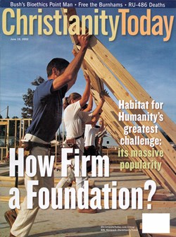 June 10 2002   The Magazine   Christianity Today