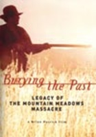 Burying The Past: Legacy of the Mountain Meadows Massacre