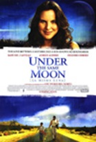 Under the Same Moon [La Misma Luna]