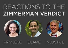 Privilege, Blame, and Injustice: Reacting to the Zimmerman Verdict
