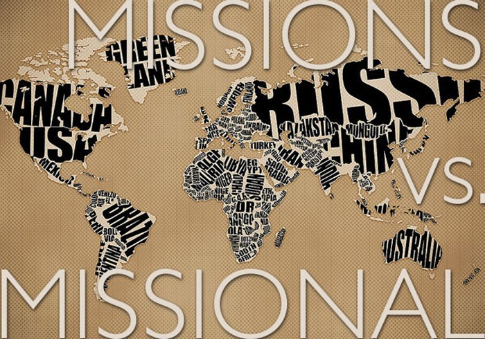 Missions vs. Missional? Why We Really Need Both