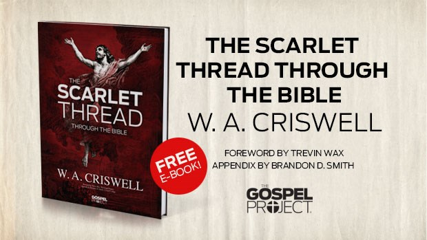 The scarlet thread through the bible a free ebook from the gospel the scarlet thread through the bible a free ebook from the gospel project fandeluxe Gallery