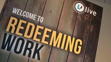 "Pastors and Bankers: ""Redeeming Work"""