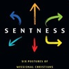 Resource Review: 'Sentness: Six Postures of Missional Christians'