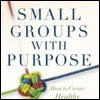 Resource Review: Small Groups with Purpose