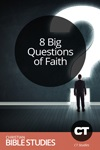 8 Big Questions of Faith