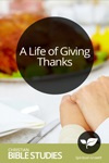 A Life of Giving Thanks