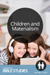 Children and Materialism