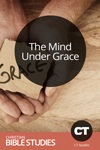 The Mind Under Grace