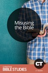 Misusing the Bible