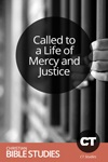 Called to a Life of Mercy and Justice