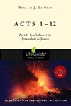 Acts 1-12: God's Power in Jerusalem & Judea