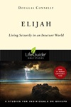 Elijah: Living Securely in an Insecure World