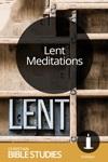 Lent Meditations