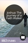 Joshua: The Journey of a Faith Walker