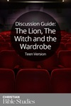 The Lion, The Witch and The Wardrobe—Teen Version