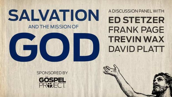 Salvation and the Mission of God: A Panel Discussion Worth Your Time