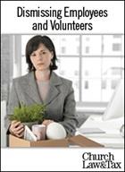 Dismissing Employees and Volunteers