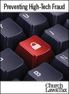 Preventing High-Tech Fraud