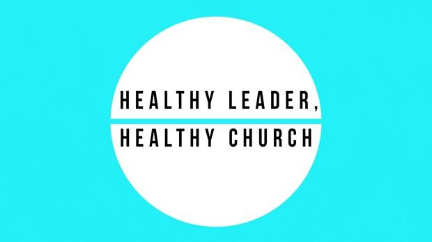 Healthy Leader, Healthy Church