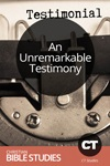 An Unremarkable Testimony