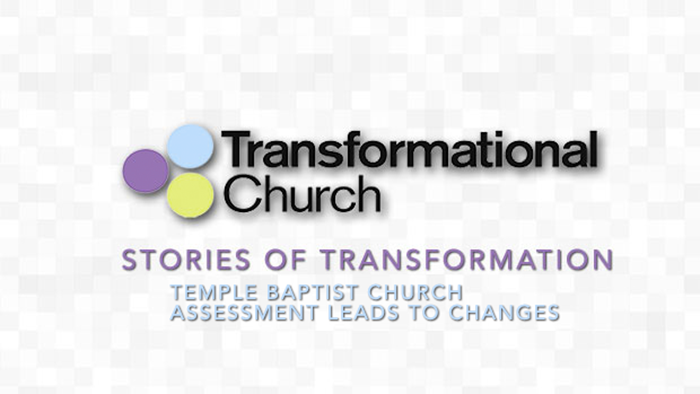 Stories of Transformation: Temple Baptist Church's Assessment Leads to Changes