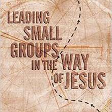 Beyond Good Small-Group Meetings
