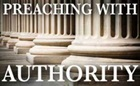 Preaching With Authority