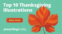 Top 10 Thanksgiving Sermon Illustrations