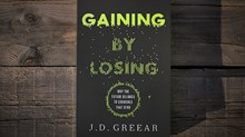 20 Truths from Gaining by Losing by J.D. Greear