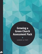Growing a Green Church Assessment Pack