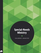 Children's Ministry: Special-Needs Ministry