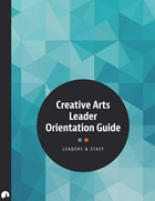 Creative Arts Leader Orientation Guide