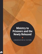 Ministry to Prisoners and the Newly Released