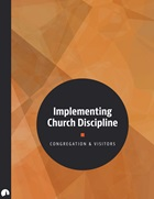 Implementing Church Discipline