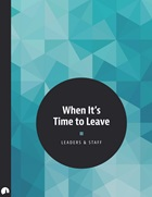 When It's Time to Leave