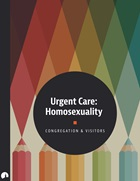 Urgent Care: Homosexuality