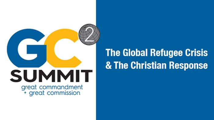 Announcing the 2016 GC2 Summit: The Global Refugee Crisis and the Christian Response