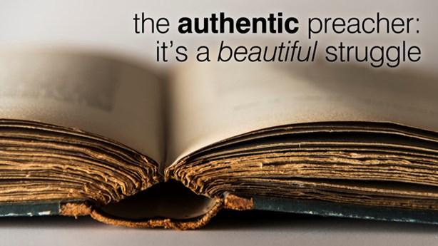 The Authentic Preacher: Robert Smith Jr.