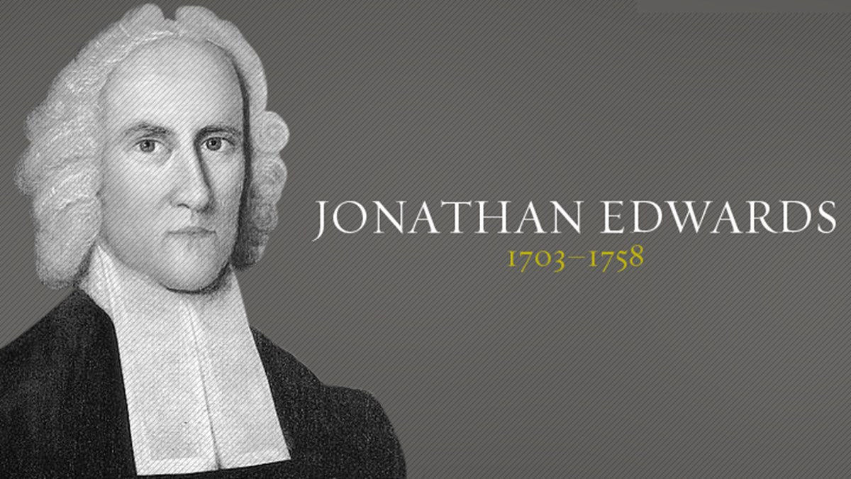 jonathan edwards christian history christianity today