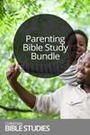 Parenting Bible Study Bundle