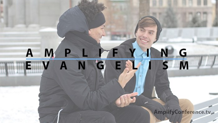 Amplifying Evangelism—A Call to Share the Faith