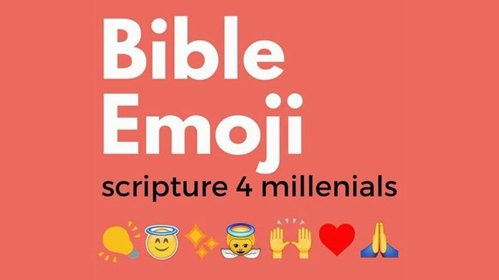 New Emoji Bible Recalls Age-Old Translation Debate