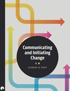 Communicating and Initiating Change