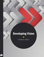 Developing Vision