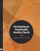Developing an Emotionally Healthy Church