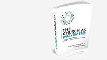 20 Truths from The Church as Movement by JR Woodward and Dan White, Jr.