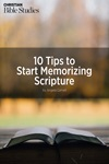 10 Tips to Start Memorizing Scripture