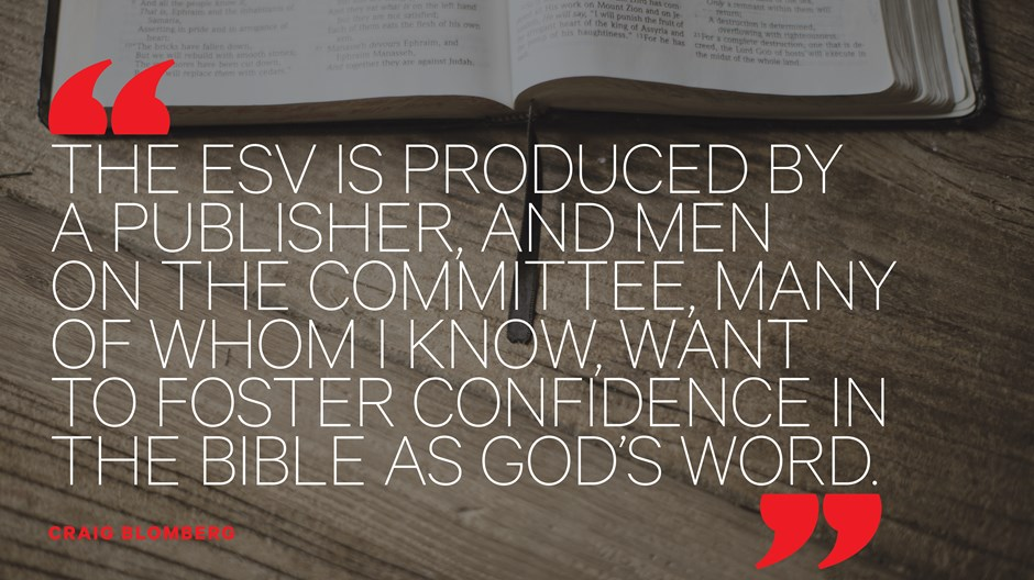 Why Crossway Stopped Translating the ESV