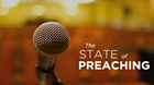 The State of Preaching